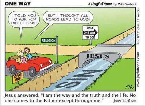 John 14-6 - All Roads Don't Lead To God