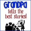 Grandpas Tell Best Stories