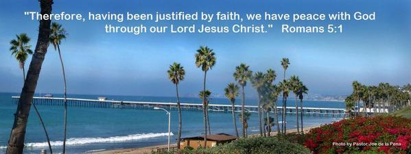 Romans 5-1 - San Clemente Pier - Pastor Joe de la Pena